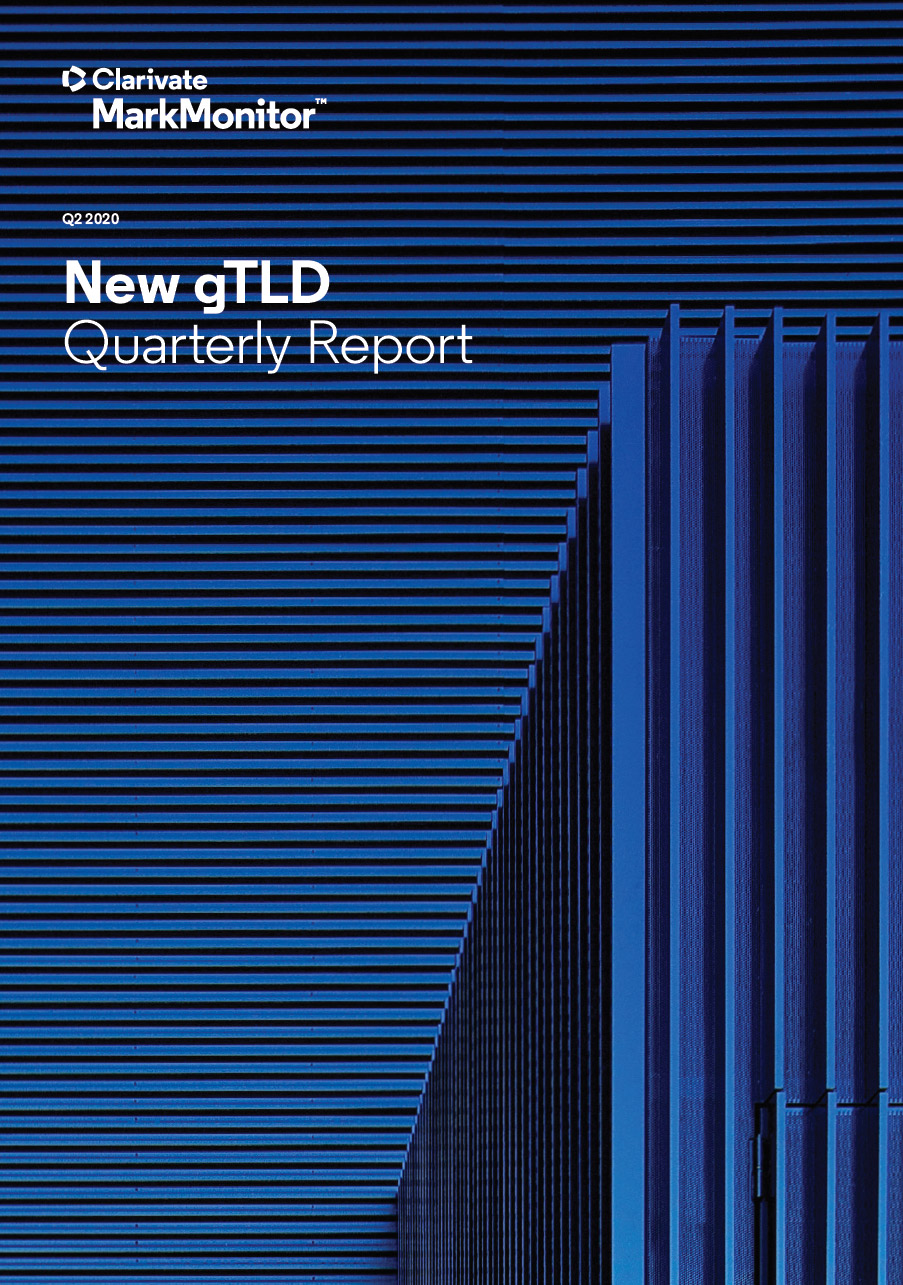MarkMonitor Releases New gTLD Quarterly Report for Q2 2020
